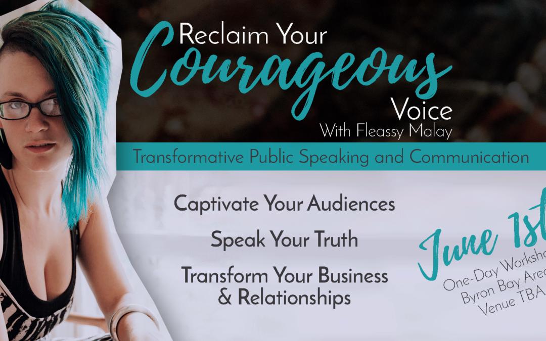 Workshop – Reclaim Your Courageous Voice