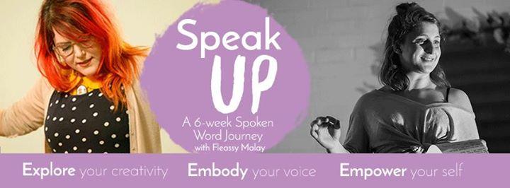 SpeakUP 6-week Authentic Public Speaking And Spoken Word Program
